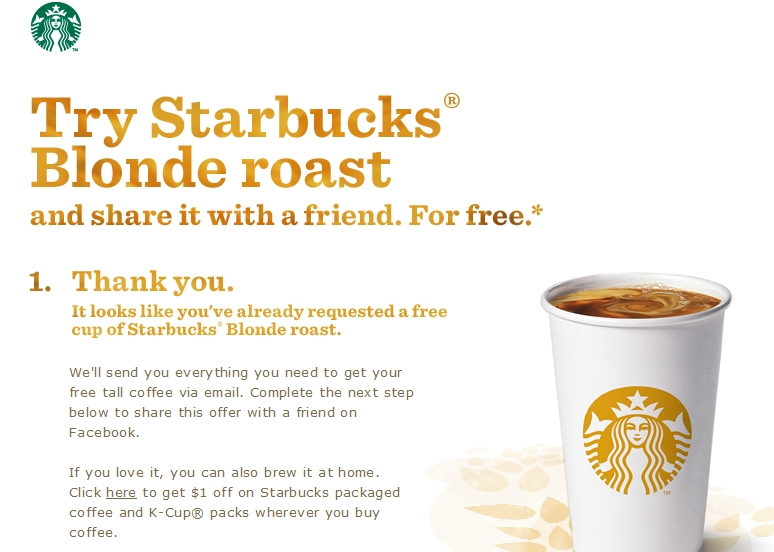 you can get this starbucks promotion here free starbucks egift coupon good for a tall blonde roast or vanilla blonde brewed coffee facebook is required